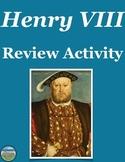 King Henry VIII Timeline Review