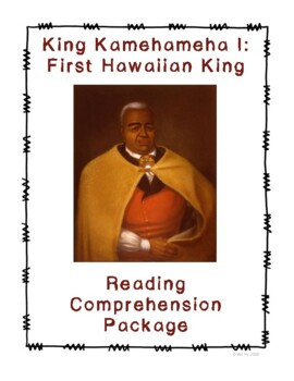 King Kamehameha Reading Comprehension