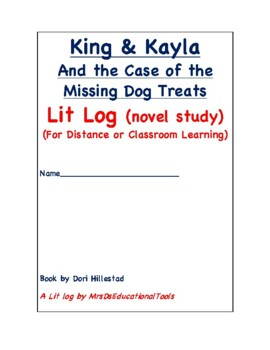 King & Kayla And the Case of the Missing Dog Treats Lit Log