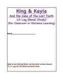 King & Kayla and the Case of the Lost Tooth Lit Log (Novel Study)