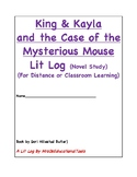 King & Kayla and the Mysterious Mouse Lit Log (novel study)