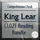 King Lear CLOZE Reading Activities (For the ENTIRE Play -