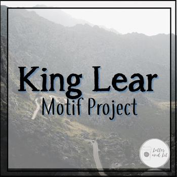 King Lear Motif Creative Culminating Assignment
