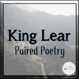 King Lear - Paired Poetry