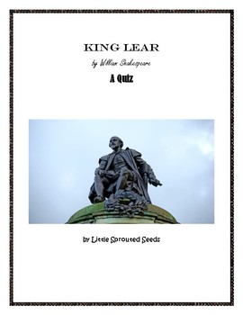 King Lear, Test-Quiz, Shakespeare, Literature Study