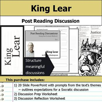 King Lear by William Shakespeare - Socratic Method - Post Reading Discussion