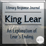King Lear's Ending: Literary Response Journal on Historica