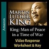 King: Man of Peace in a Time of War - Video Worksheet & Ke