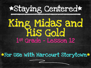 King Midas and His Gold  1st Grade Harcourt Storytown Lesson 12