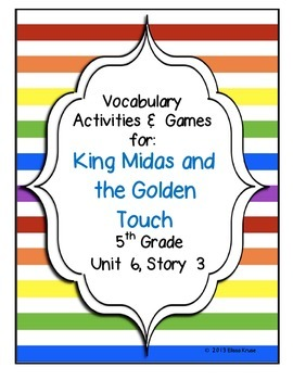 King Midas and the Golden Touch Vocabulary Games & Activities Unit 6 Story 3