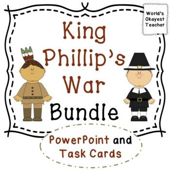 King Phillip's War Bundle: Power Point and Task Cards