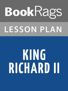 King Richard II Lesson Plans