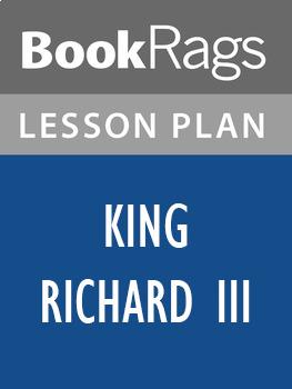 King Richard III Lesson Plans