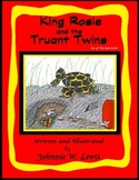 King Rosie and the Truant Twins