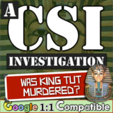 King Tut:  Was he murdered?  A World History CSI Investigation on Ancient Egypt!