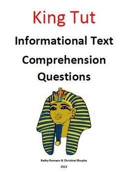 King Tut Informational Text and Comprehension Questions
