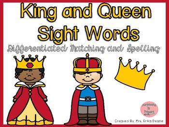 King and Queen Sight Words