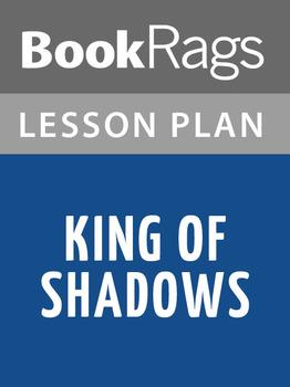 King of Shadows Lesson Plans