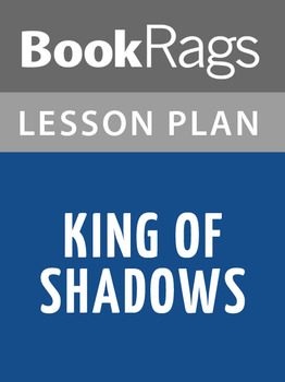 King of Shadows Lesson Plans