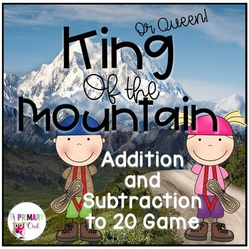 King of the Mountain: Addition and Subtraction BUNDLE