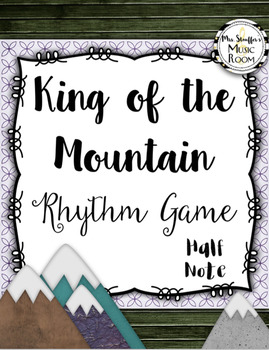 King of the Mountain {Half Note}