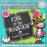 King of the Mountain {Rhythm Card Game - Takadimi / Tiri-tiri / Tika-tika}
