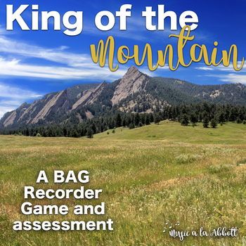 King of the Mountain: a BAG Recorder Game and Assessment