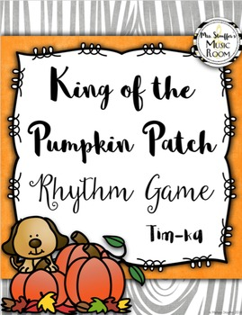 King of the Pumpkin Patch {Tim-ka}