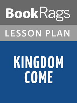 Kingdom Come Lesson Plans
