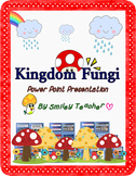 Kingdom Fungi Power Point Presentation
