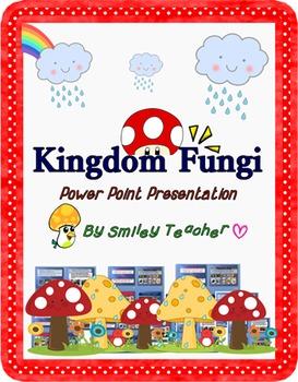Kingdom Fungi Power Point Presentation