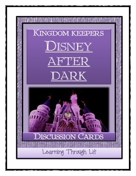 Kingdom Keepers DISNEY AFTER DARK - Discussion Cards