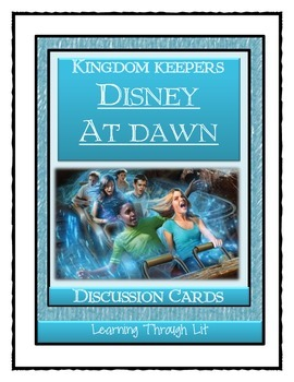 Kingdom Keepers DISNEY AT DAWN  - Discussion Cards