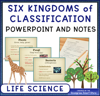 Kingdoms of Classification Powerpoint and Fill-In Notes