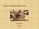 Kingdoms of Medieval Africa - Early Societies in West Africa