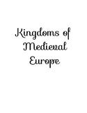 Kingdoms of Medieval Europe