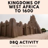 Kingdoms of West Africa (Ghana, Mali, and Songhai) DBQ Doc