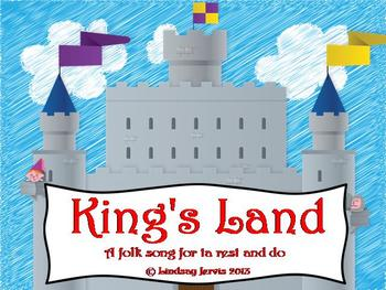 King's Land: A song for teaching ta rest and do
