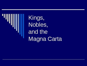 Kings, Nobles and Magna Carta PPT