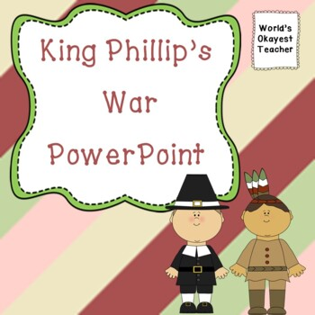 Kings Phillip's War Power Point