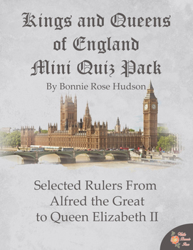 Kings and Queens of England Mini Quiz Pack
