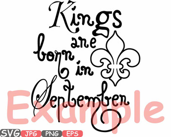 Kings are born in July August September clipart Royal King CROWN Birthday -609s
