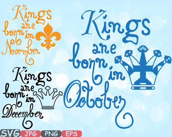 Kings are born in October November December clipart King CROWN Birthday 610s