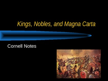 Kings, nobles, & the Magna Carta Powerpoint
