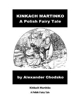 Kinkach Martinko - A Polish Fairy Tale