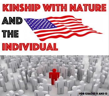 Kinship with Nature and Individualism AMERICAN LITERATURE CHART