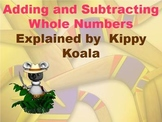 Kippy Koala Adds and Subtracts Whole Numbers-Powerpoint
