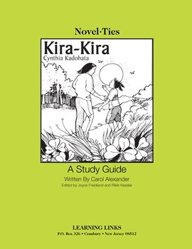 Kira-Kira - Novel-Ties Study Guide