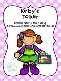 Kirby's Talker AAC Social Story Augmentative Communication