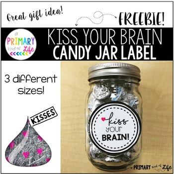 Kiss Your Brain Candy Jar Label - FREEBIE!
